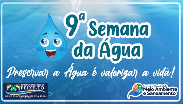 SEMANA DE MEIO AMBIENTE VOLTADA À REFLEXÃO DA PRESERVAÇÃO DA ÁGUA E DO MEIO AMBIENTE